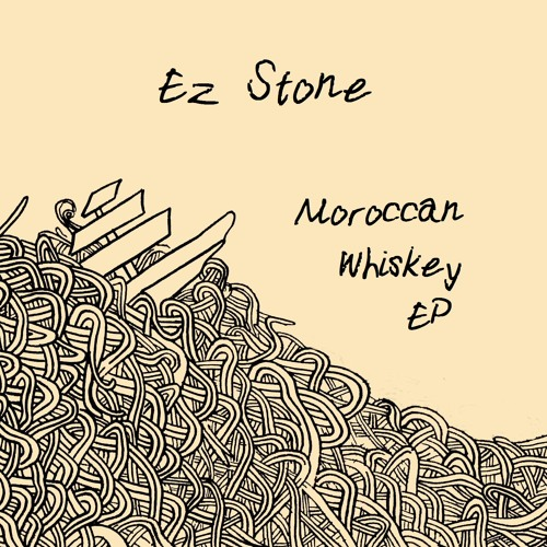 Ez Stone -The First Sign Of Trouble - Moroccan Whiskey EP - 1