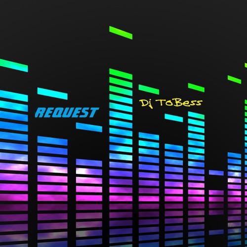 ReQuest - Dj ToBess
