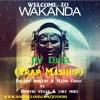 Welcome to Wakanda - Freaky Phillip & Manu Chao Vs Dimitri Vegas E Like Mike (Jef Dubs Mashup)