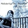 Malaikat Juga Tau - Dewi Lestari (Ramadhani Cover)