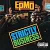 EPMD - You Gots To Chill