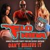 Flo Rida - Can't Believe It Ft Pitbull (NYC3E Remix)