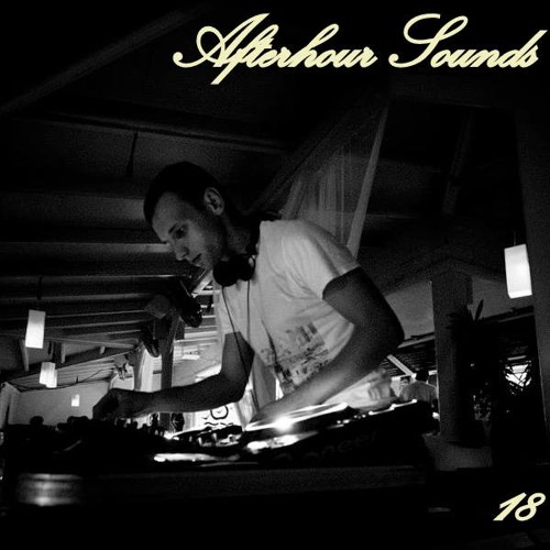 Florian Paetzold presents Afterhour Sounds Podcast Nr. 18