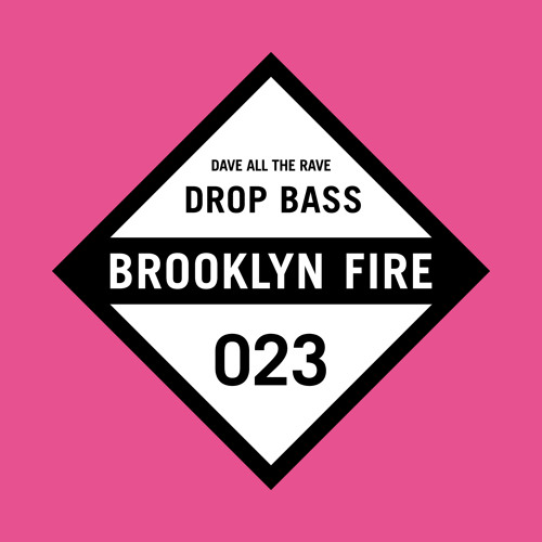 Dave all the Rave - Drop Bass (BF023)