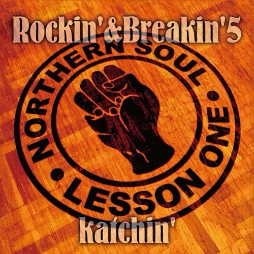 """Rockin And Breakin 5 """"Northern Soul Lesson One""""  On Sale!!!!!!"""