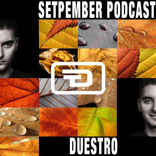 Duestro - September Podcast