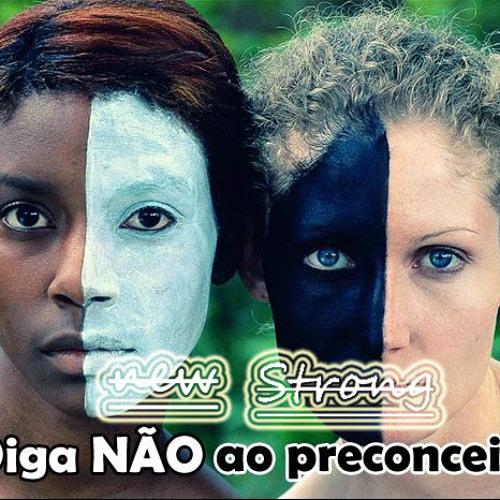 Não Ao Preconceito - Wesley Alves (TrueStyleMusic)