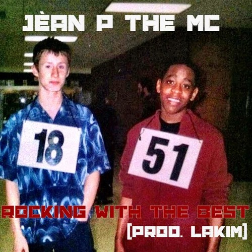 Rocking With The Best Feat. J. Rawls (prod. LAKIM)