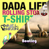 You Will Be My Rolling Stones T-Shirt (Daniel Harkin Bootleg)
