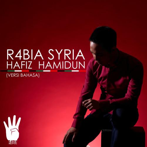 Hafiz Hamidun - R4bia Syria (Bahasa Version)