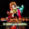ABCD - Sadda Dil Vi Tu ( Electro Mix ) Dj Sunny & Dj Abhinav
