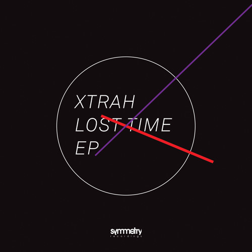Xtrah - Lost Time (Feat Codebreaker) SYMM015A    (30.09.13)