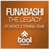 Funabashi - The Legacy Stoneface & Terminal Remix