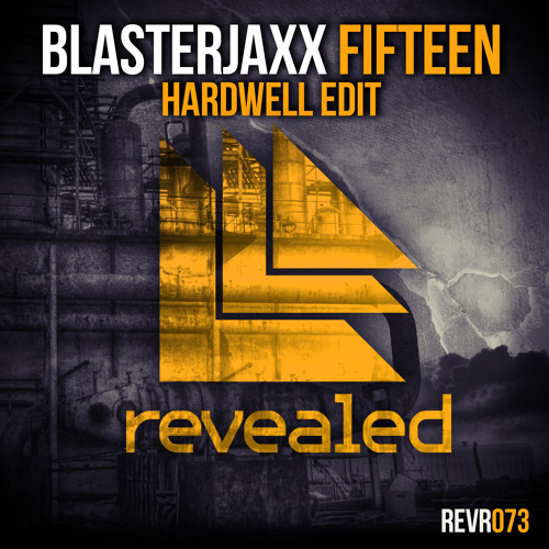 Blasterjaxx - Fifteen (Hardwell Edit) - OUT NOW!