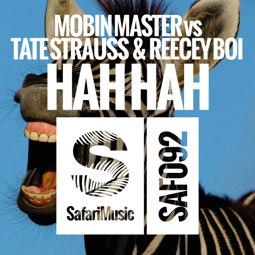 Mobin Master VS Tate Strauss & Reecey Boi - Hah Hah (Burgs remix) **49 Beatport Charts**