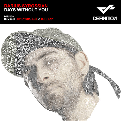 Darius Syrossian - Days Without You (Sidney Charles Remix) |DEFINITION MUSIC|