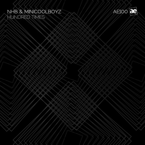 NHB, MiniCoolBoyz - Hundred Times (Original Mix)