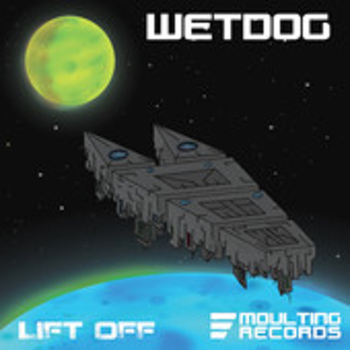 Wetdog - Lift Off EP Live Vinyl Mix