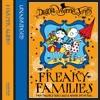 Freaky Families, by Diana Wynne Jones, read by Penelope Rawlins