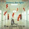 Panama Disco Lights-The Mood I'm In (Rodion Nero Dub) Snippet mp3