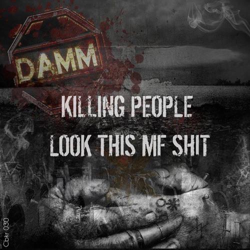 CBKR030 DaMM - Killing People