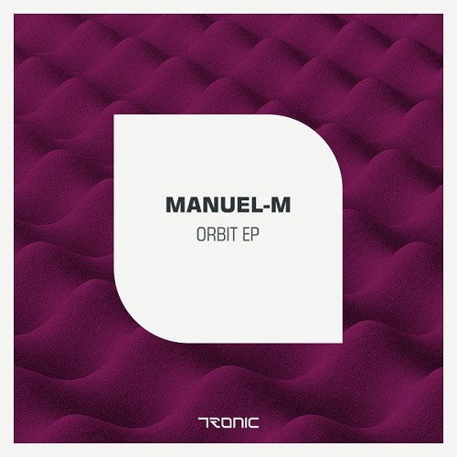 Manuel-M - Orbit (Original Mix)