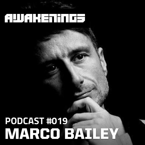Awakenings Podcast #019 - Marco Bailey