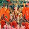 MORYA MORYA_ABCD - Shambhu Sutaya(DJ Darsh SLNK Remix)
