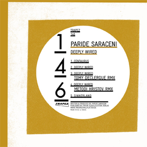 Paride Saraceni - Deeply Wired (Metodi Hristov Remix) [Trapez]