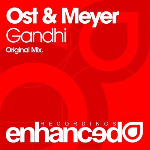 Ost & Meyer - Gandhi (Original Mix) [OUT NOW]