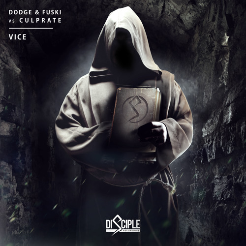 Dodge & Fuski Vs Culprate - Vice