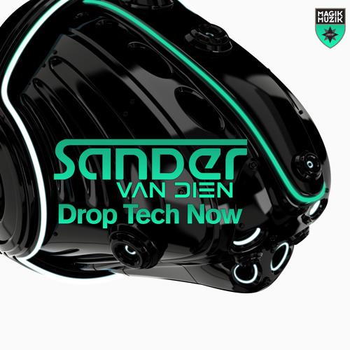 TEASER Magik Muzik 1066-0 Sander van Dien - Drop Tech Now