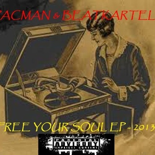 (5)PACMAN*-She Is Hypnotizing-(Lucid Dreaming)-(FREE YOUR SOUL EP)(Produced by Beatkartell)