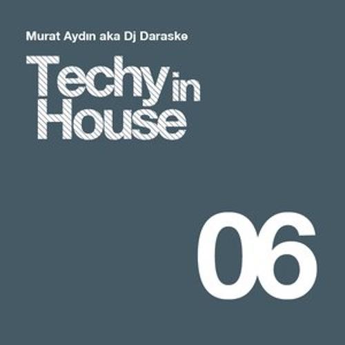Dj Daraske -Techy In House Set V 6