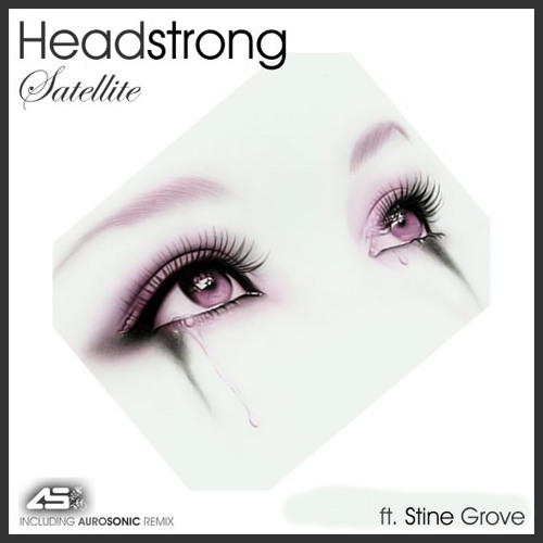 Headstrong feat. Stine Grove - Satellite (Aurosonic progressive mix)