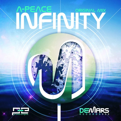 A-Peace - Infinity (Original Mix) (DeMars Records) PREVIEW