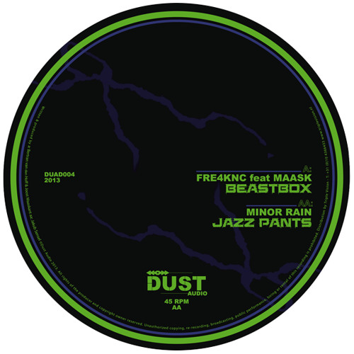 Fre4knc feat Maask / Minor Rain - Beastbox b/w Jazz Pants | Dust Audio 12"