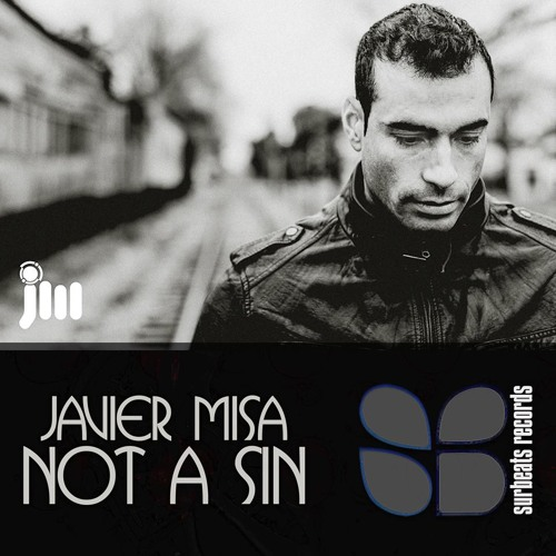 Javier Misa - Not a sin (Preview)