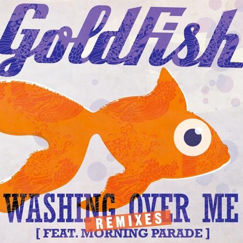 Goldfish - Washing Over Me feat. Morning Parade(Romeo Blanco Remix)