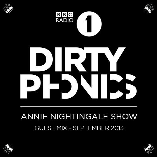 BBC Radio1 Annie Nightingale Dirtyphonics Guest Mix (Radio RIP)