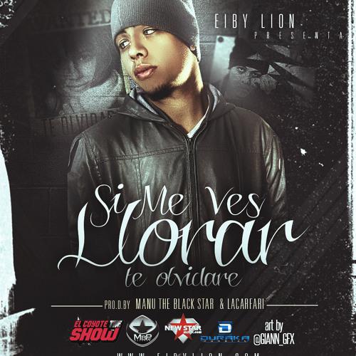 "SI ME VES LLORAR ""TE OLVIDARE"" (OFFICIAL) - Prod. by Manu the black star & Lacarfary"