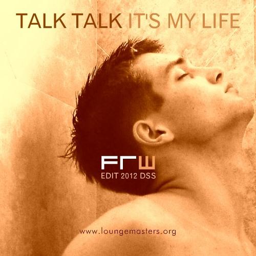 Talk Talk - it's my life (FRW Disco Master 2012)