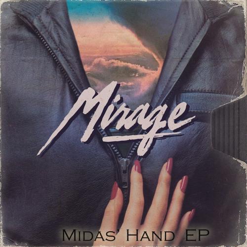 Mirage - Midas'Hand [Free Download]