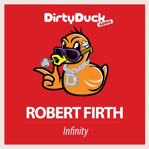 Robert Firth - Infinity (Original Mix)