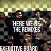 The Executive Board - Here We Be (DJ Gi Remix)