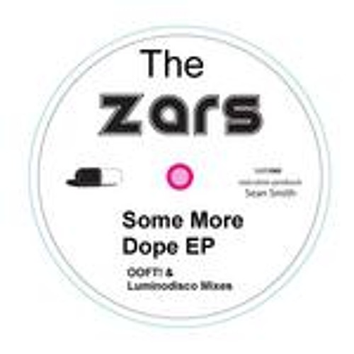 The Zars - Some More Dope Ep
