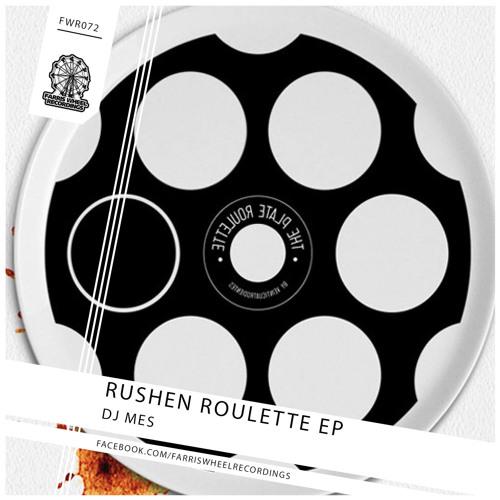 DJ Mes - Rushen Roulette (dub)