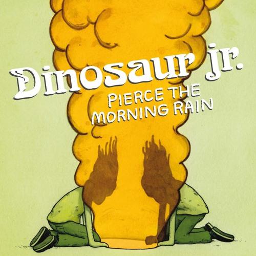 Dinosaur Jr - Pierce The Morning Rain