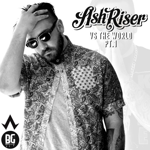 1. Ash Riser - Down Feat. Walt Grizzly