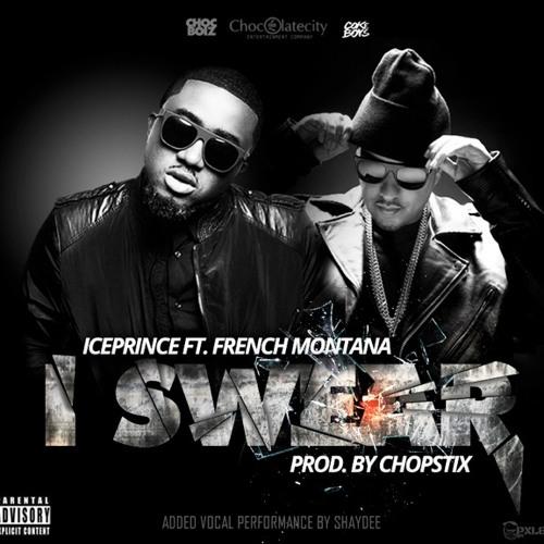 Ice Prince ft French Montana - I Swear (No Tags)